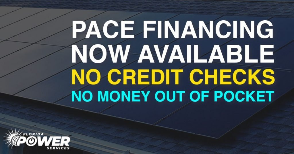 PACE Financing in Florida Now Available! No Money Out of pocket!