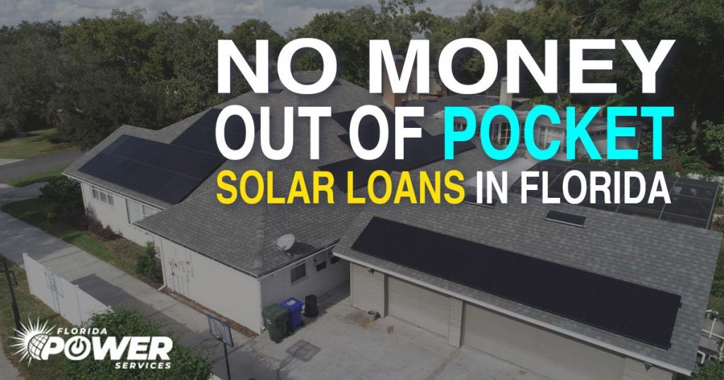 No Money Out Of Pocket Solar Loans in Florida