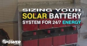 How to Size Your Solar Battery System for 24/7 Day and Night Energy