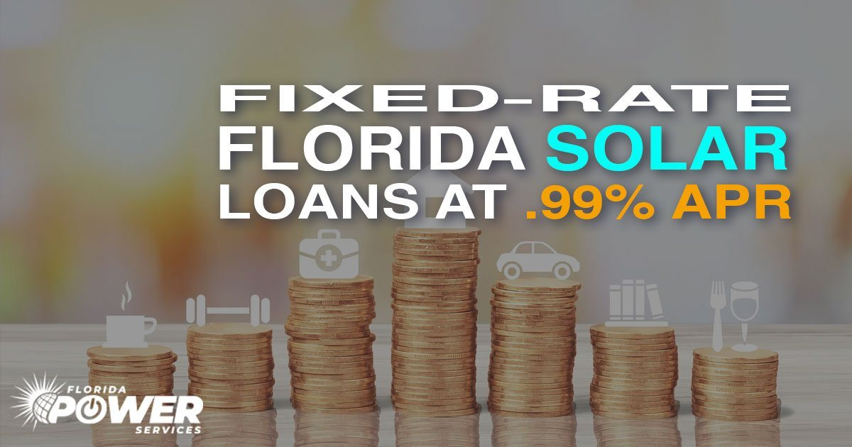 Fixed-Rate Florida Solar Loans at .99% APR Now Available!