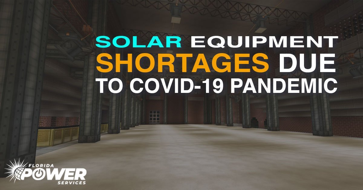 Solar Equipment Shortages Due to COVID-19 Pandemic