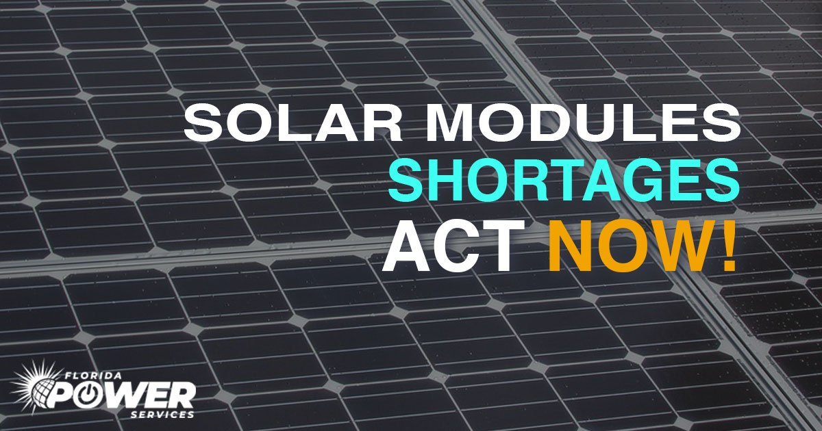 Solar Module Shortages Are Coming: Act Now to Avoid Delays!